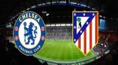 Chelsea vs Atletico de Madrid